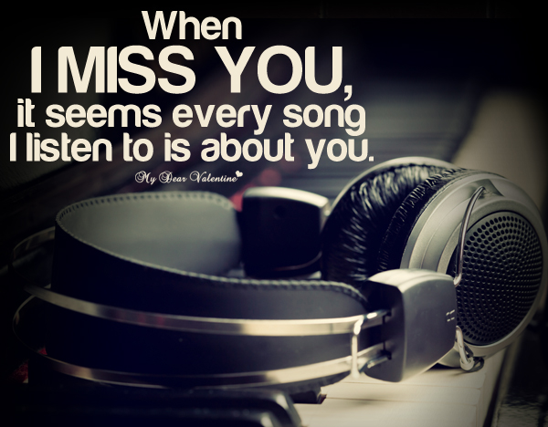 Quotes about Missing You