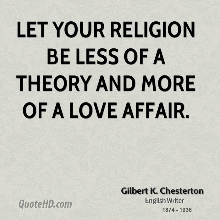 gilbert-k-chesterton-religion-quotes-let-your-religion-be-less-of-a