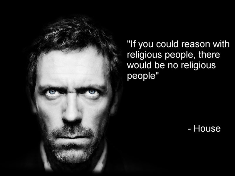 quotes-stupidity-from-dr-house-about-religion-in-our-life-funny-religious-quotes-about-life