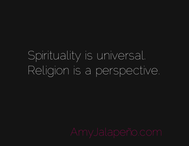 spirituality-is-universal-religion-is-perspective