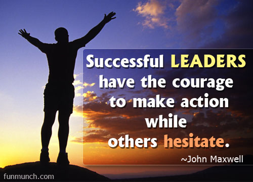 Courage And Success